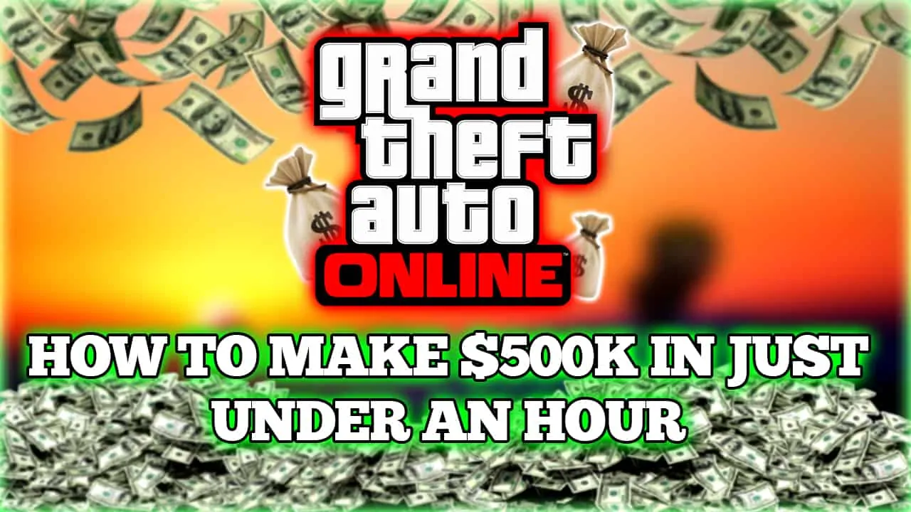 How To Make 500k An Hour In Gta Online Gta Boom